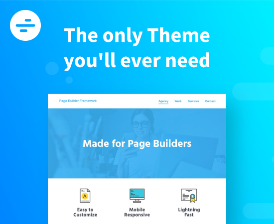 Page Builder Framework - The only Theme you'll ever need